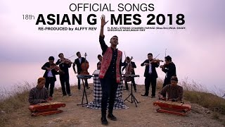 Download lagu Alffy Rev - Official Songs 18th Asian Games 2018 mash-up COVER Mp3