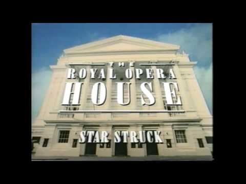 ¨Star Struck¨ - (Episode 1) - The Royal Opera House - (TV Documentary from the BBC) - 1996