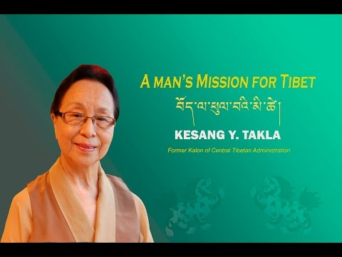 A Man's Mission for Tibet - An interview with Kesang Y Takla