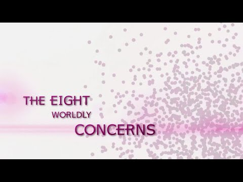 The eight  Worldly Concerns