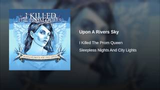 Upon A Rivers Sky