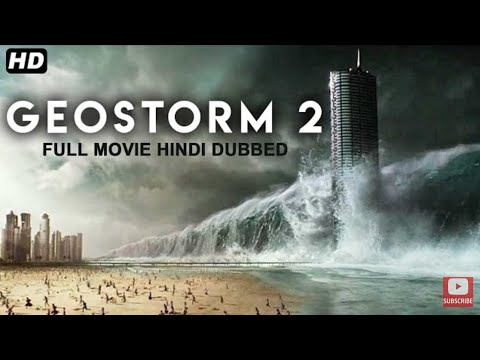 Download GEOSTORM 2 (2020) New Released Full Hindi Dubbed Movie  