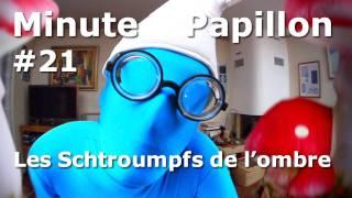 Minute Papillon #21 Les Schtroumpfs de l