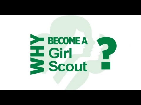 Why Become a Girl Scout?