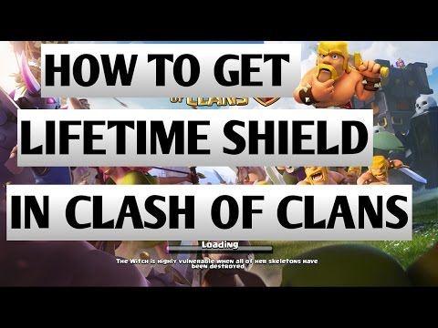 HOW TO GET LIFETIME SHIELD In Clash Of Clans[100%working Trick]
