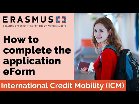 2017 Call Webinar: HE International Credit Mobility (ICM) - Completing the application eForm