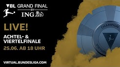 LIVE 🔴 Achtel- & Viertelfinale | VBL Grand Final by ING |  Virtual Bundesliga 2019/20