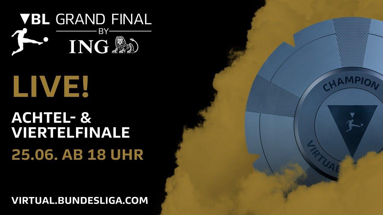 Achtel- & Viertelfinale | VBL Grand Final by ING |  Virtual Bundesliga 2019/20