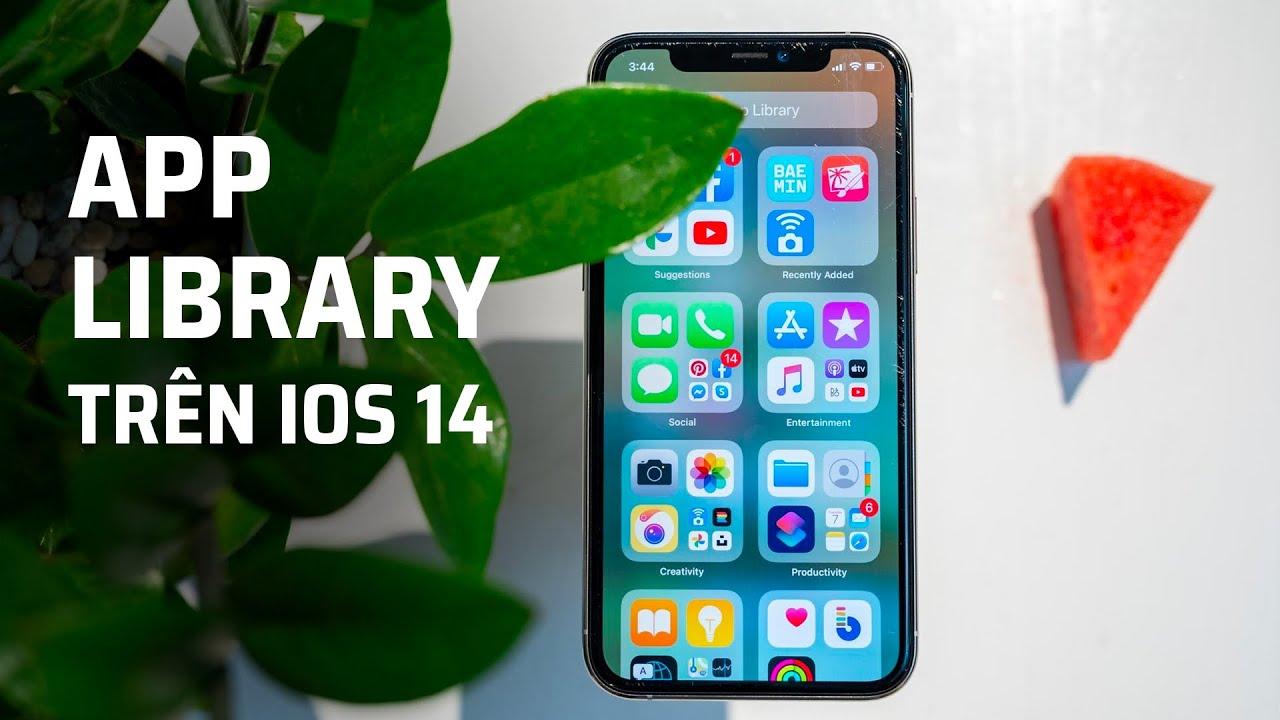 App Library trên iOS 14 là gì?