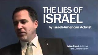 The Lies of Israel - Miko Peled