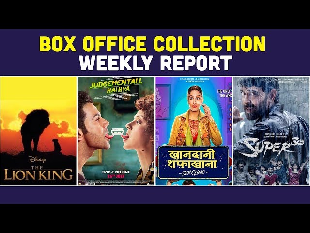 Weekly Box Office Collection। Jabariya Jodi। Khandaani Shafakhana। The Lion King। Super 30