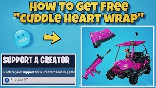 "NOUVEAU ""CUDDLE HEARTS"" WRAP À Fortnite! - COMMENT À GET 'FREE' CUDDLE HEART WRAP (Fortnite Battle Royale)"