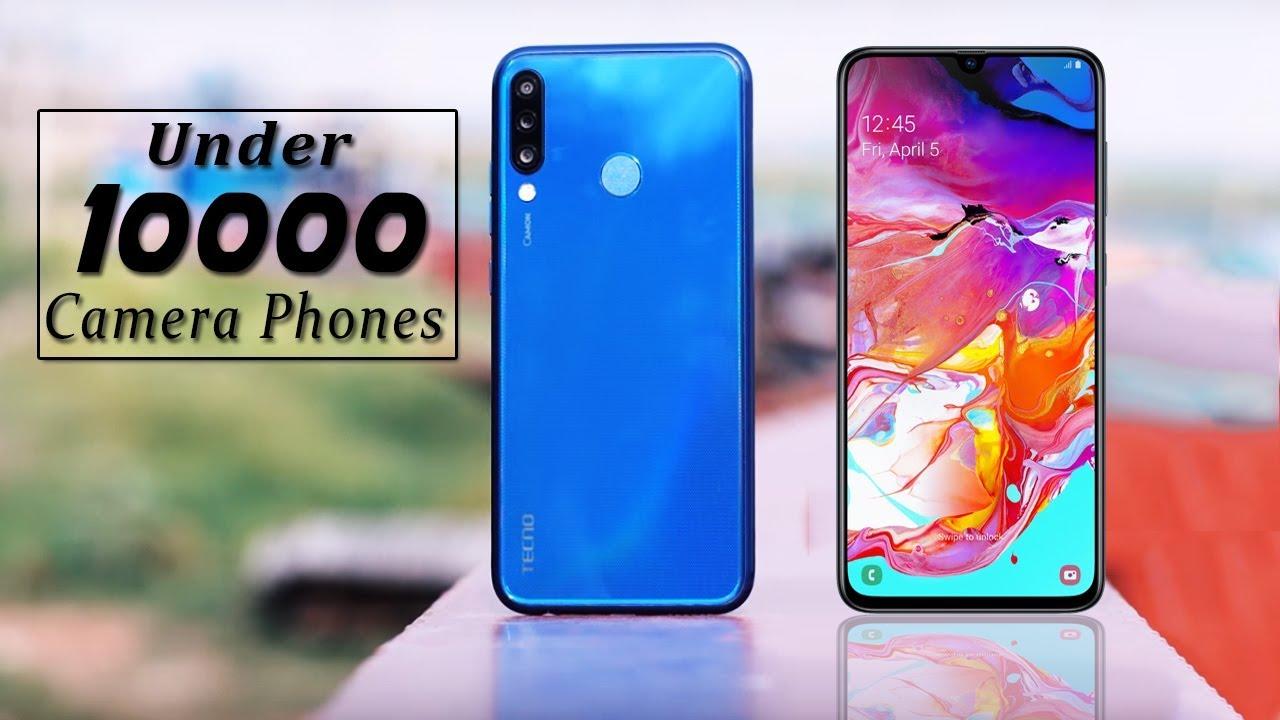 70c6eb8b78ec96 TOP 5 Best Camera Phones Under 10000 in India 2019 | New Camera King ...