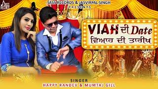 Viah Di Date   (Full Song )  Happy Randev & Mumtaj Gill   New Punjabi Songs 2018    Jass Records