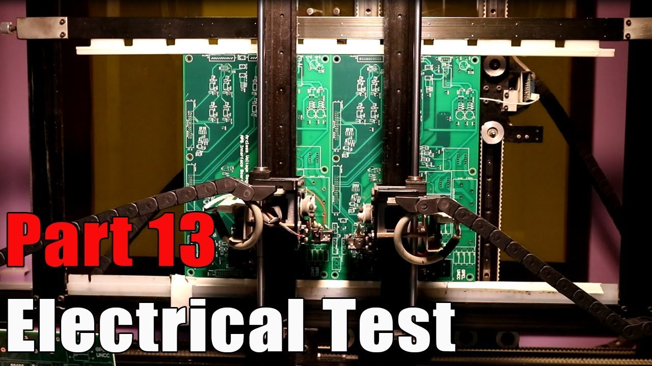 Part 13 - Electrical Test / PCBWay PCB Manufacturing Process