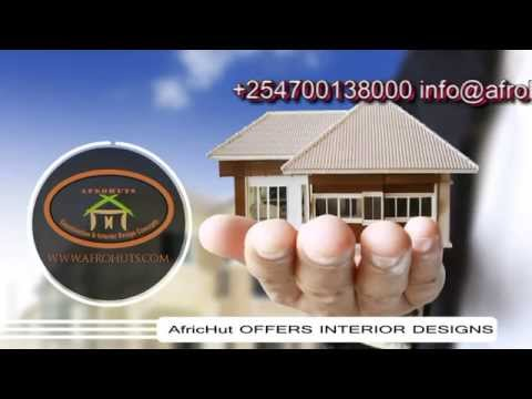 Afrohuts Construction, Interior Design & Decor Consultancy Company, Kenya, Somalia, East Africa