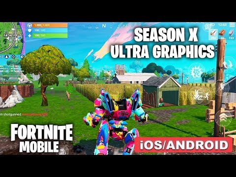 FORTNITE MOBILE - Season X Ultra Graphics 60 FPS Gameplay (Android/iOS)
