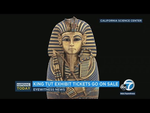 King Tut exhibit tickets now on sale at California Science Center | ABC7