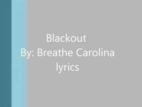 Blackout By breathe Carolina Lyrics On Screen HD