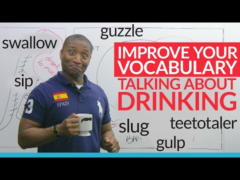 Improve Your Vocabulary! The most common drinking nouns, verbs, and adjectives