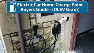 Electric Car Home Charger Buyers Guide (OLEV)