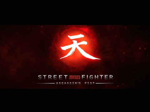 Download Street Fighter - Assassin's Fist - Coming Soon - Trailer