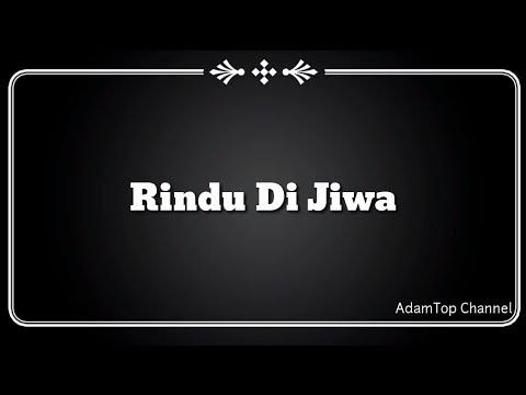 (Lirik Video) Rindu Di Jiwa - Encik Mimpi