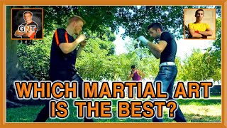 Which Martial Art is the BEST? | KwonKicker & GNT