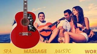 SPANISH GUITAR  INSTRUMENTAL SUMMER FEELINGS CHILLOUT RELAXING MUSIC ,MEDITATION MUSIC ,SPA MUSIC
