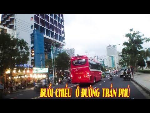 Đường TRẦN PHÚ Vào Buổi Chiều - Tran Phu Street | Nha Trang Life