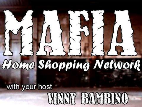 Mafia Home Shopping Network
