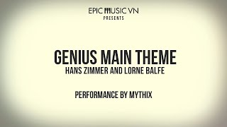 Genius | Main Theme |  Mythix Cover | Hans Zimmer and Lorne Balfe #969tv