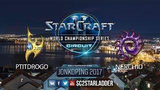 2017 WCS Jonkoping Ro16: PtitDrogo (P) vs Nerchio (Z)