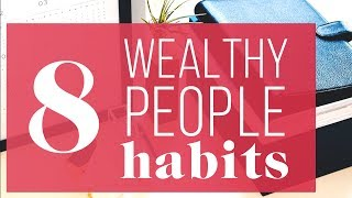 8 Things Wealthy People Do Differently | The Financial Diet thumbnail