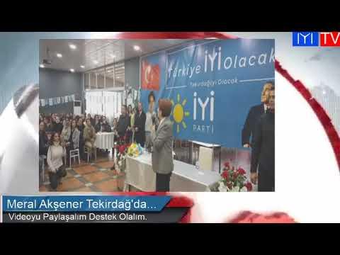 Meral Akşener Tekirdağ'da Konuştu