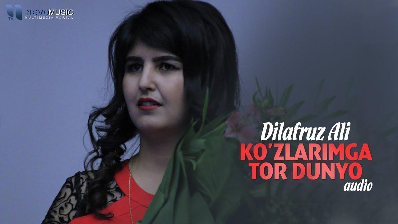 Dilafruz Ali - Ko'zlarimga tor dunyo (audio 2018)