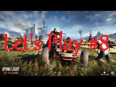 Let's Play Dying Light the Following DLC #8 |