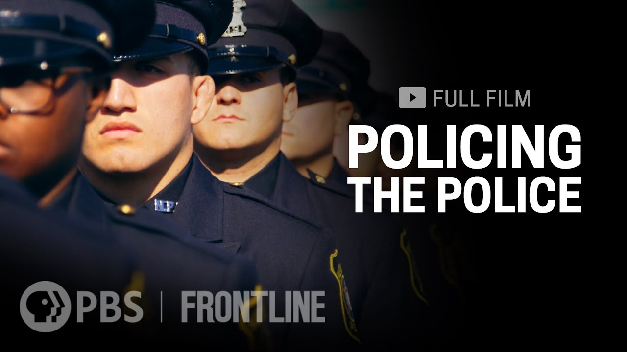 Policing the Police by PBS