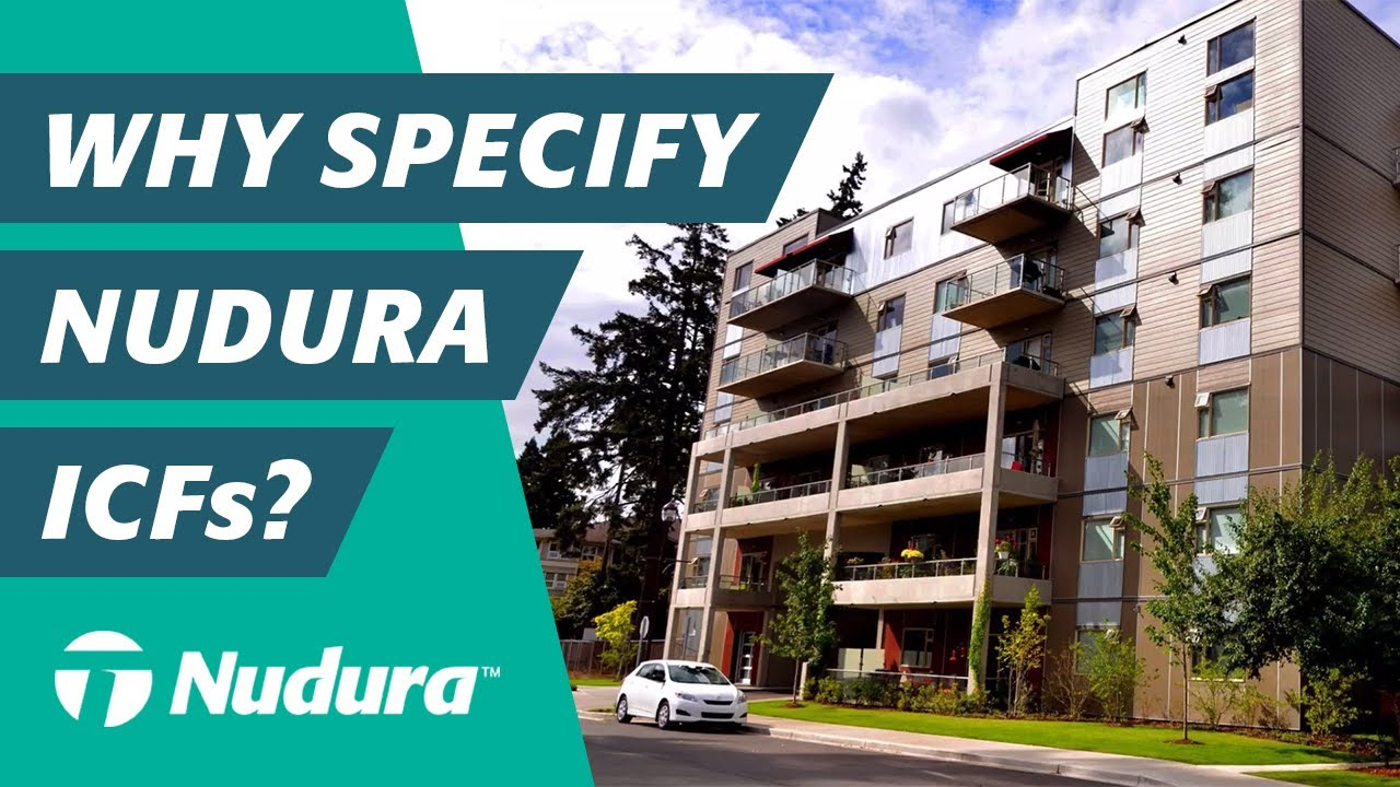 Why Specify NUDURA ICFs