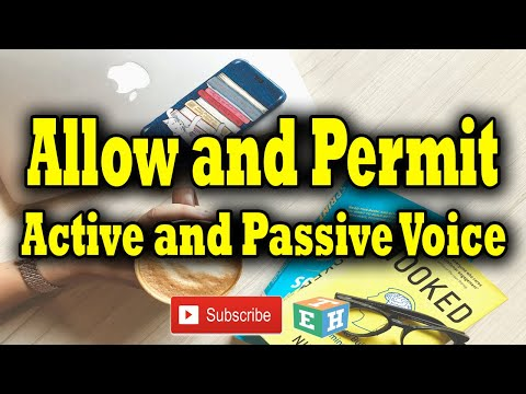 ALLOW and PERMIT – Active and Passive voice