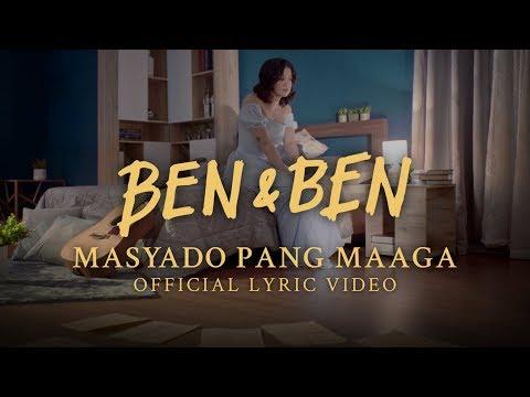Ben&Ben - Masyado Pang Maaga (Official Lyrics and Chords)