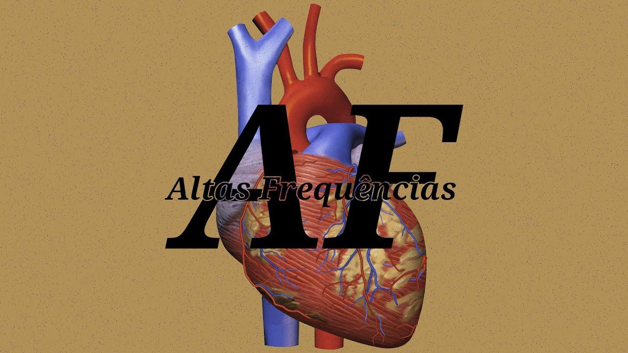 Função cardíaca (Equilibrar) | Canal: Altas Frequências