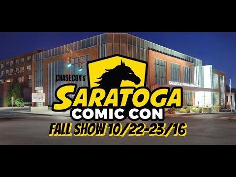 Chase Con Presents Saratoga Comic Con Fall 2016