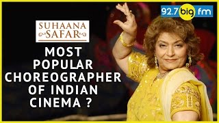 Why Saroj Khan Is The Most Popular Choreographer of Indian cinema ? | Suhaana Safar With Annu Kapoor