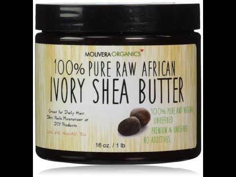 Top 5 Best Shea Butter To Buy 2018 - Shea Butter Reviews
