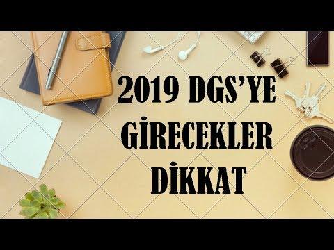 2019 DGS Ye GİRECEKLER DİKKAT !!!