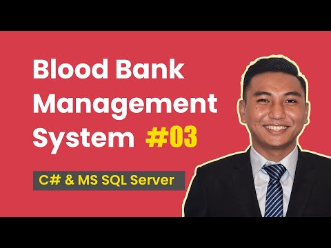 3. Create Blood Bank Management System in C# (Connecting Database with Our Application)
