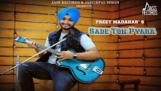 Sade Ton Pyara by Preet Madahar Mp3 Song Download