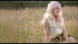 Ellie Goulding -  All I Want (Lyrics)