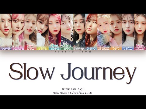 IZ*ONE (아이즈원) - Slow Journey (느린 여행) [HAN ROM ENG Color Coded Lyrics]